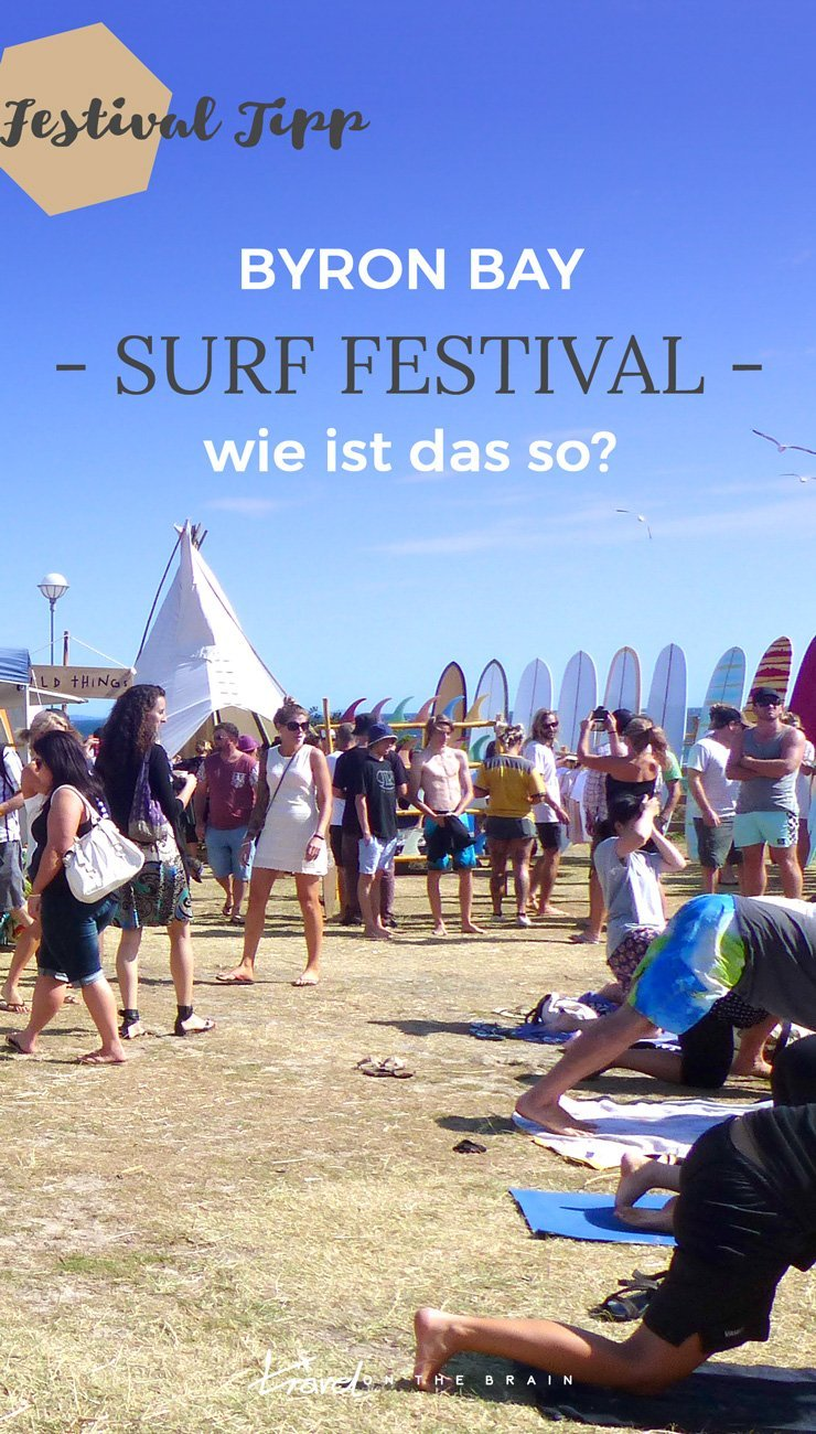 Byron Bay Surf Festival - Wie ist das so?