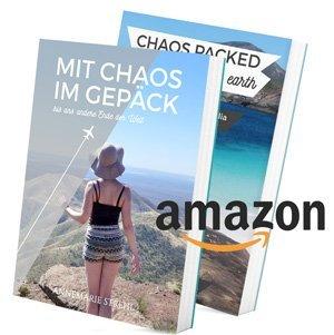MIT CHAOS IM GEPÄCK bis ans andere Ende der Welt - jetzt auf Amazon - schräge Reisegeschichten für unterwegs