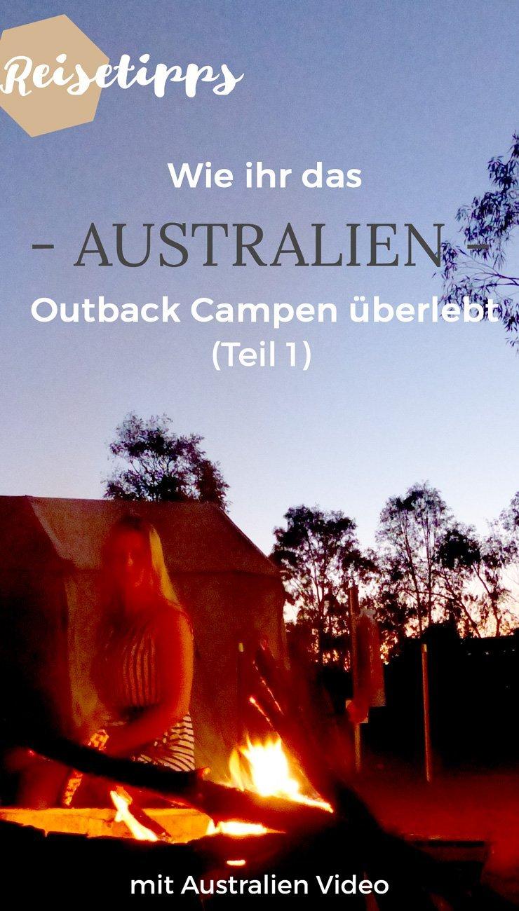 Wie ihr das Australien Outback Campen überlebt - Survival 101 (Teil 1)