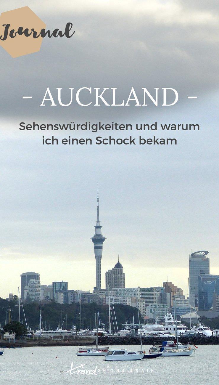 Aucklands  Sehenswürdigkeiten und warum ich einen Schock bekam - eine Geschichte, die eine Lehre ist für alle Weltreisenden