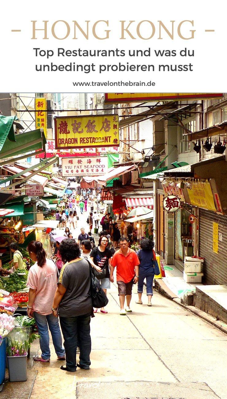 Hong Kongs Restaurants und was du unbedingt probieren musst