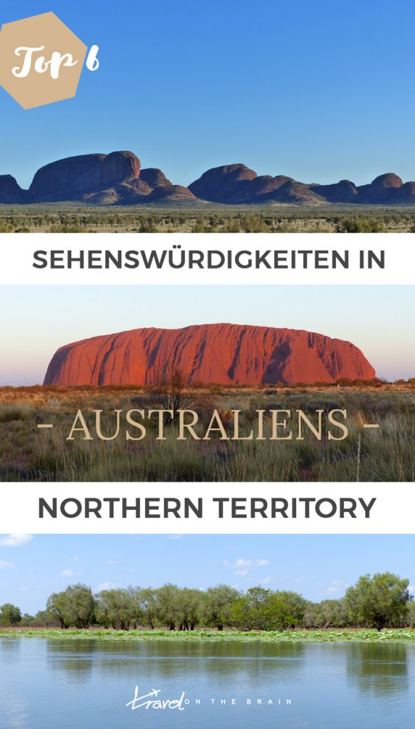 Top 25 Australien Sehenswürdigkeiten, die du nicht in Northern Territory verpassen darfst