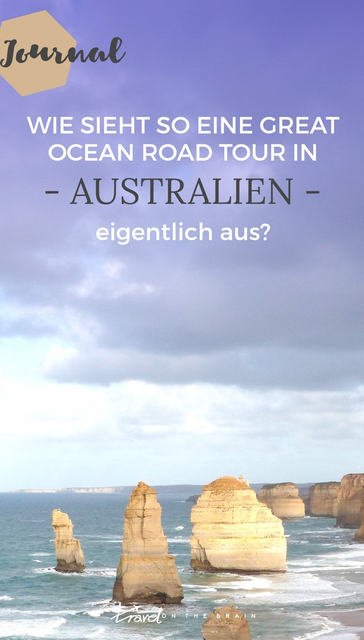 Wie sieht so eine Great Ocean Road Tour eigentlich aus? [Tagebuch]
