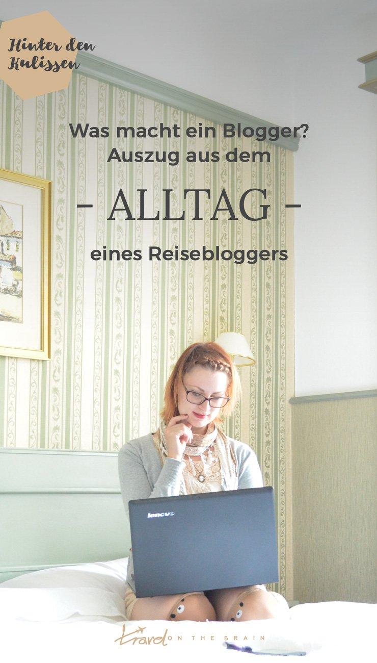 Was macht ein Blogger? Auszug aus dem Alltag eines Reisebloggers