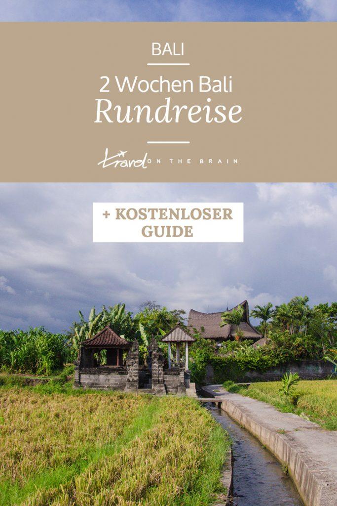 2 Wochen Bali Rundreise + Kostenloses Bali Reiseroute PDF