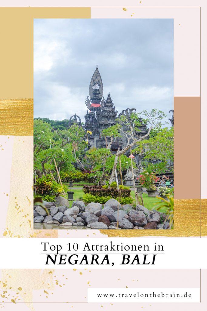 Die Top 10 Attraktionen in Negara Bali (ab vom Massentourismus!)