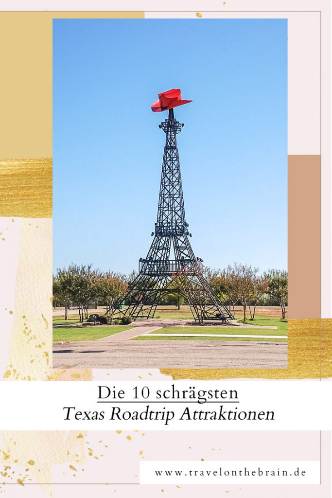Die 10 schrägsten Texas Roadtrip Attraktionen