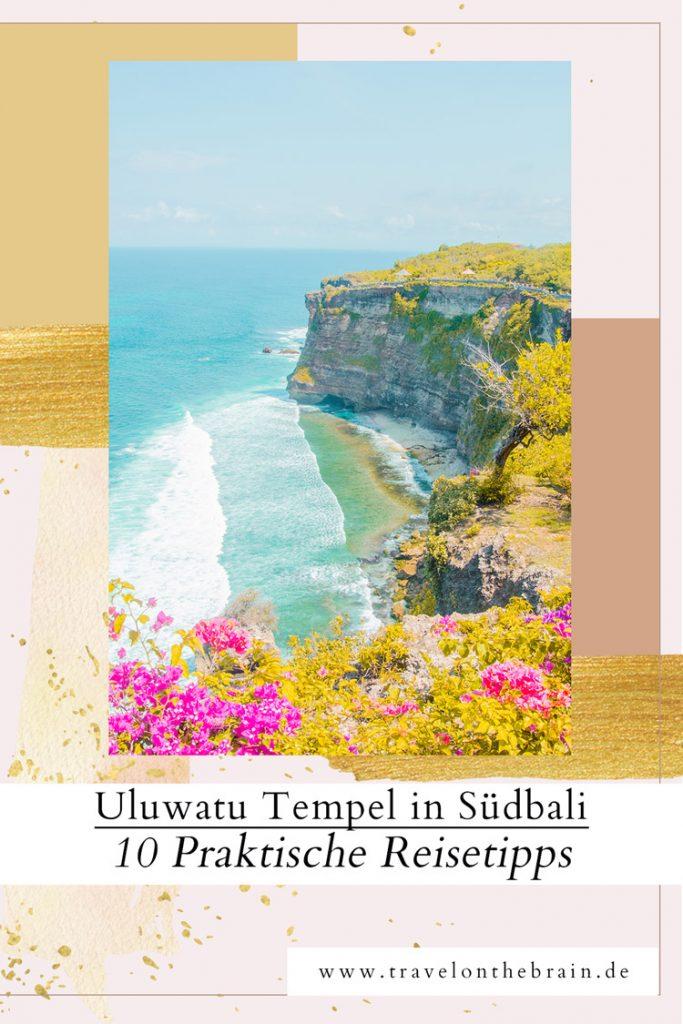 Abenteuer Uluwatu Tempel in Südbali: 10 Praktische Reisetipps