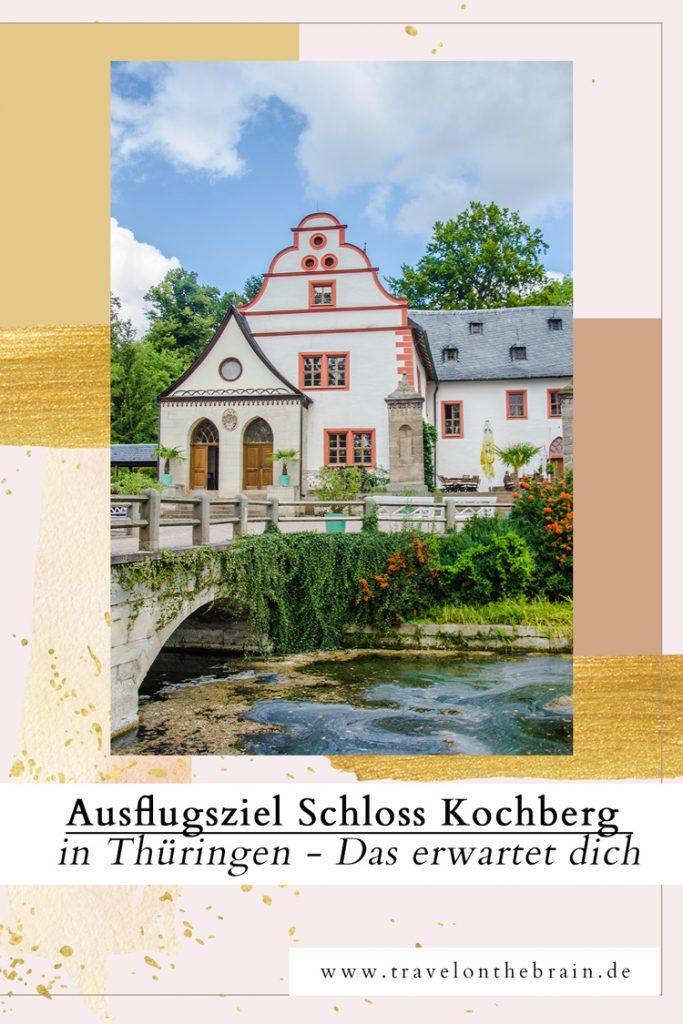 Pin: Ausflugsziel Schloss Kochberg in Thüringen – Das erwartet dich