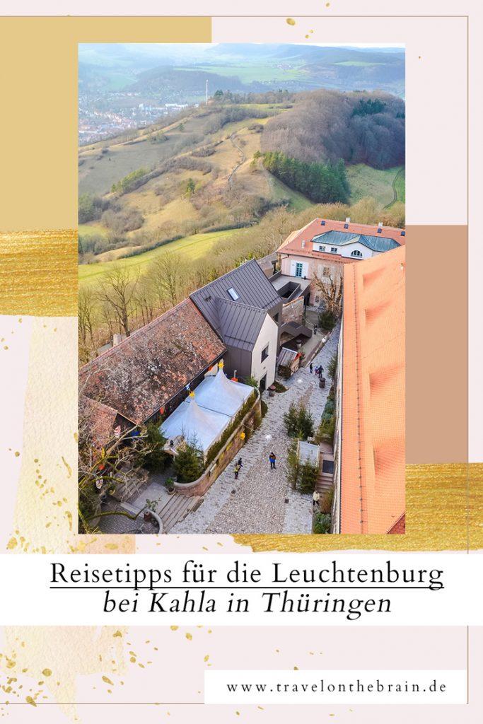 Pin: Reisetipps für die Leuchtenburg bei Kahla in Thüringen