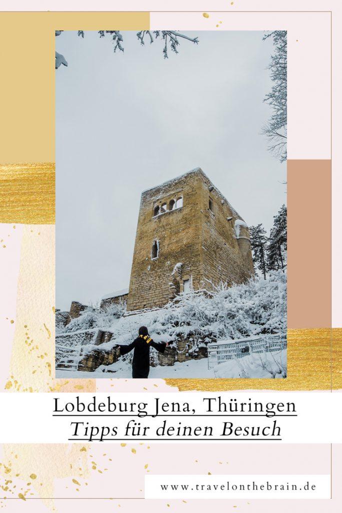 Pin: Ausflugsziel Lobdeburg Jena, Thüringen – Tipps für dich
