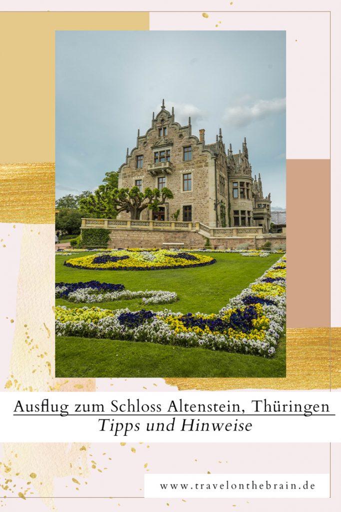 Pin: Tagesausflug zum Schloss Altenstein in Thüringen – Tipps und Hinweise