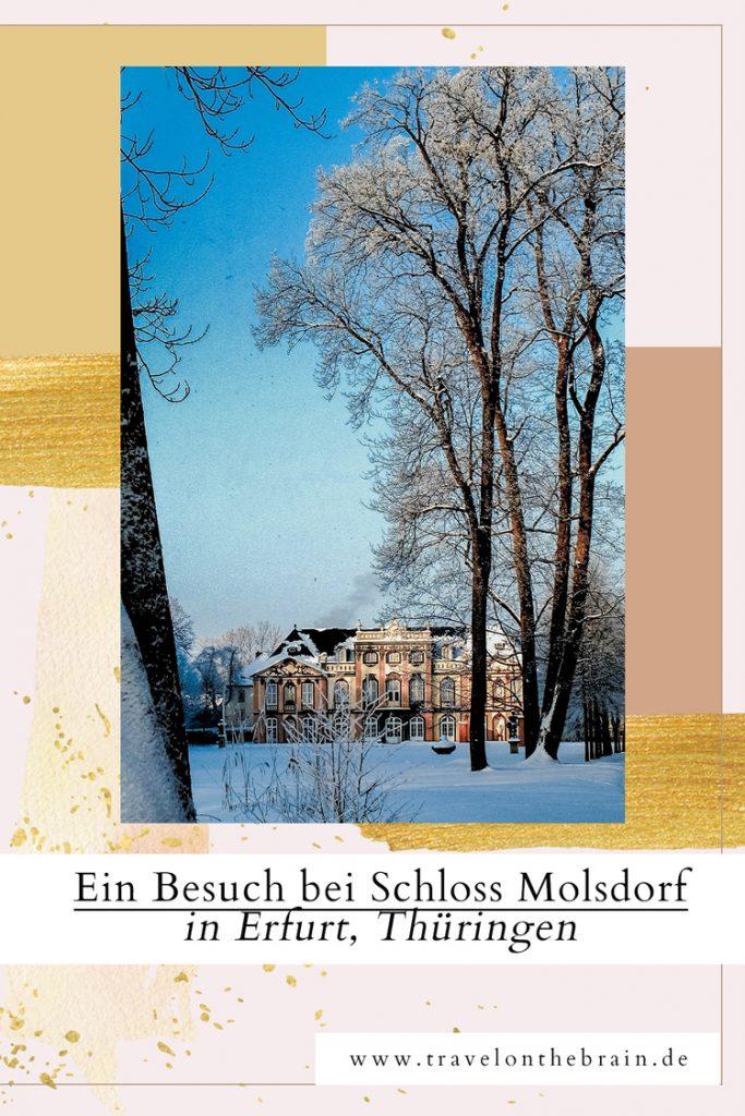 Pin: Ein Besuch bei Schloss Molsdorf in Erfurt, Thüringen
