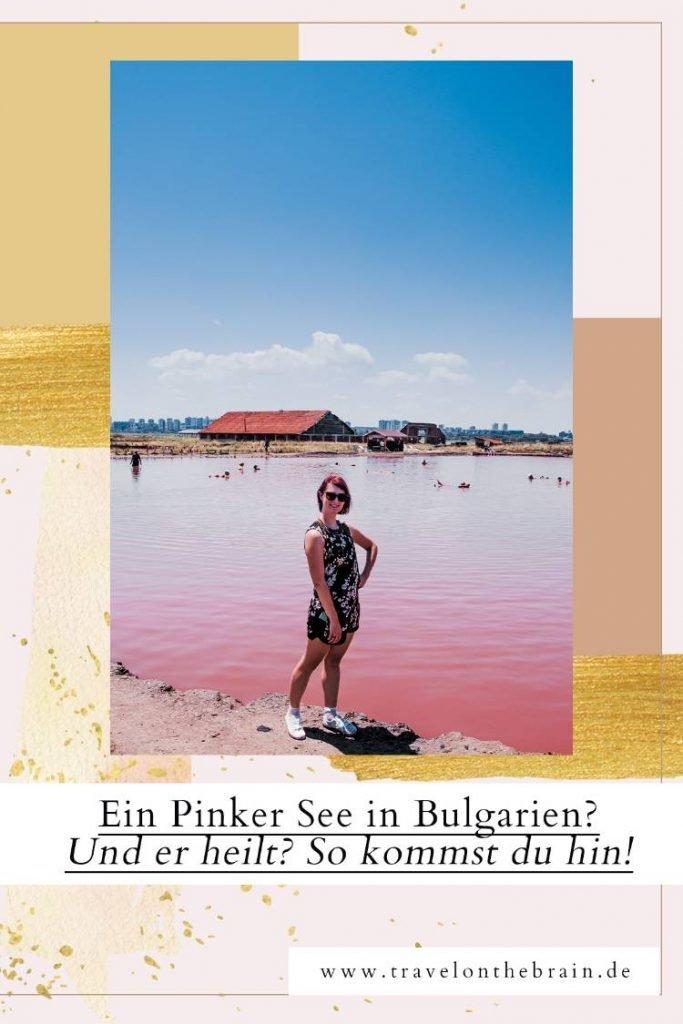 Pin: Ein Pinker See in Bulgarien? Und er heilt? So kommst du hin!