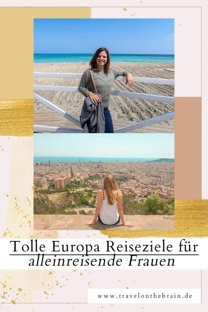 Pin: Tolle Europa Reiseziele für alleinreisende Frauen - Bloggerinnen Tipps
