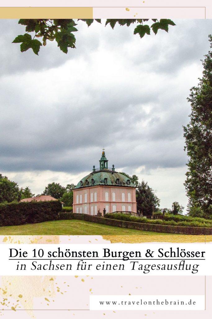 Pin: Die 10 schönsten Burgen und Schlösser in Sachsen für einen Tagesausflug