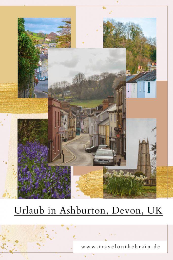 Pin: Warum Naturliebhaber Urlaub in Ashburton in Devon machen müssen + Wissenswertes